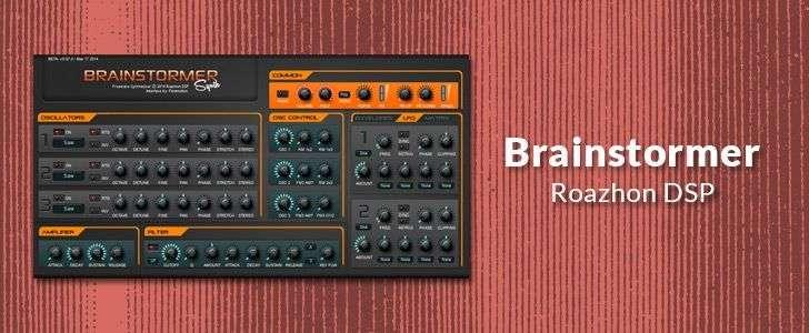 BrainStormer (VSTi plug-in) by Roazhon DSP