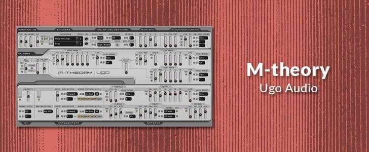 M-theory (free VSTi plug-in) by Ugo Audio