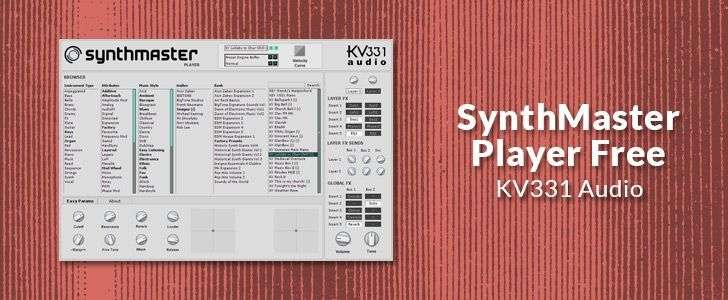 SynthMaster Player Free (VSTi/AUi/RTAS plug-in) by KV331 Audio
