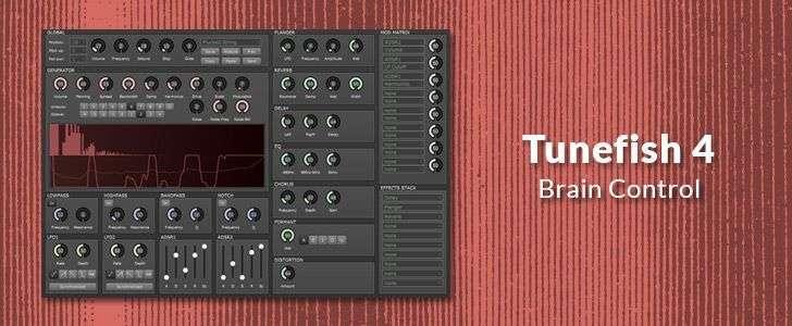 Tunefish 4 (free VSTi/AUi plug-in) by Brain Control